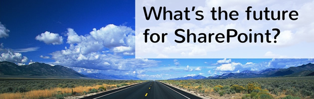 Webinar: what's the future for SharePoint?