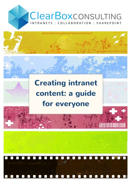 Creating intranet content – a guide for everyone