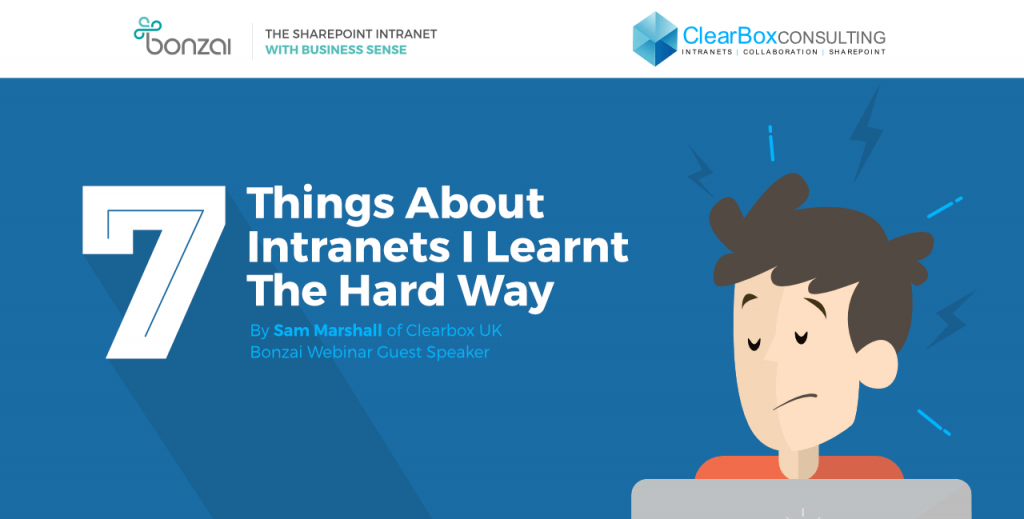 Seven things about intranets I learnt the hard way