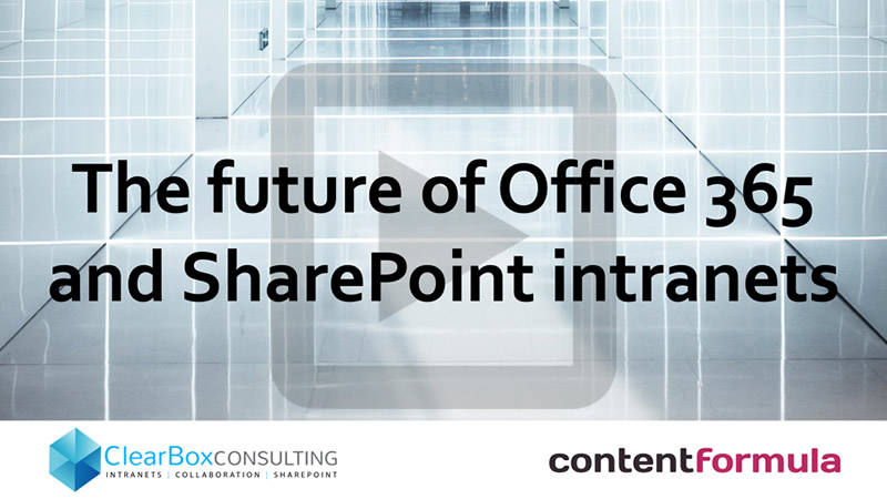 The future of Office 365 and SharePoint intranets.