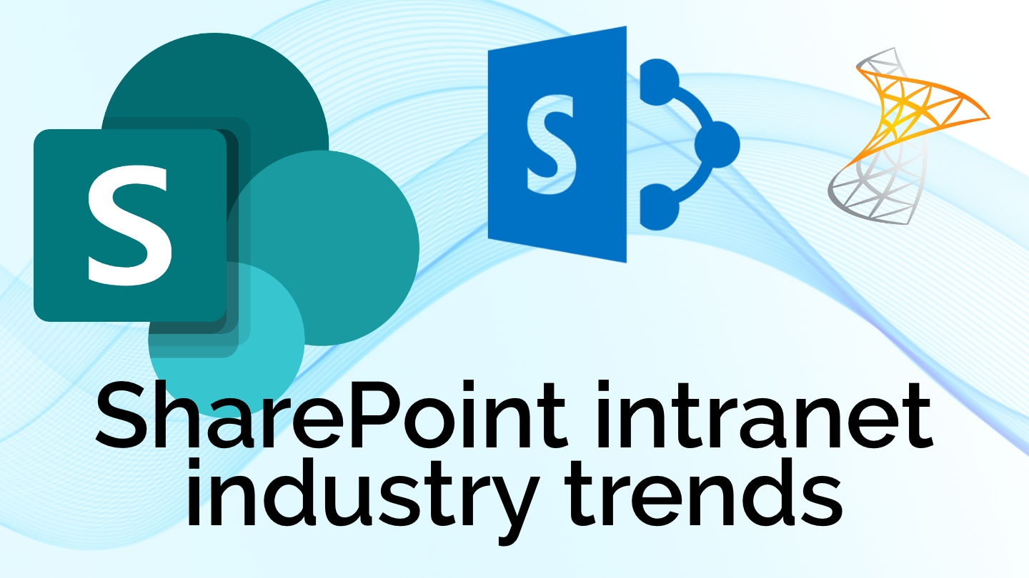 SharePoint intranet industry trends.