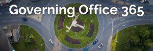 Governing Office 365 – freedom and frameworks