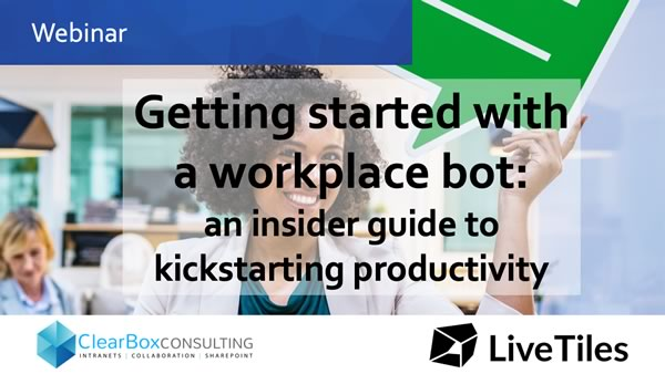 Getting started with a workplace bot - webinar.