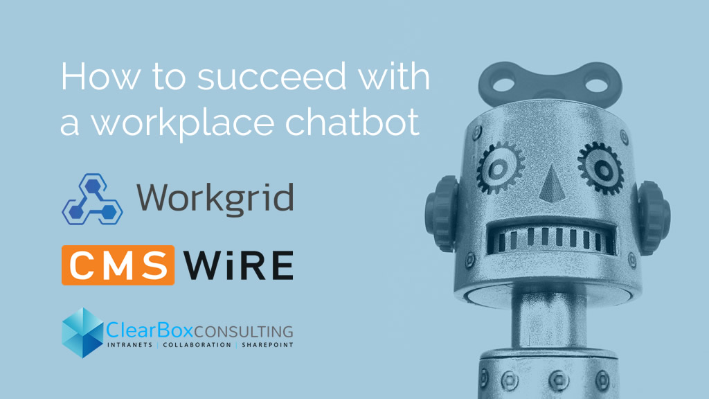 How to succeed with a workplace chatbot