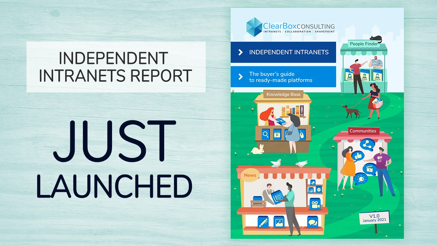 Independent intranets report. Just launched.