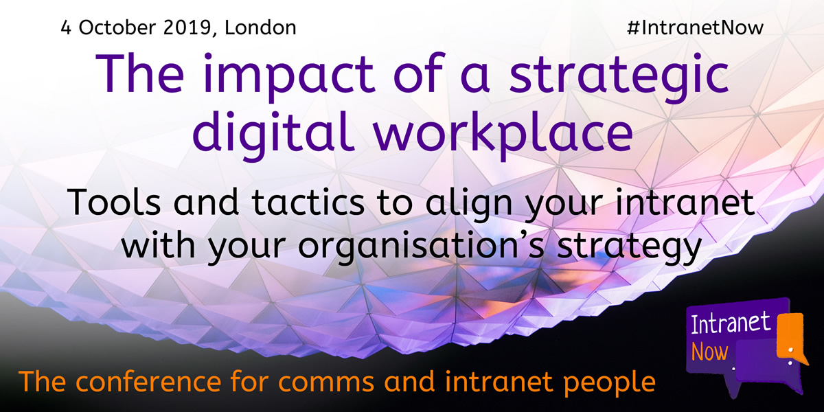 The impact of a strategic digital workplace: Tools and tactics to align your intranet with your org strategy.