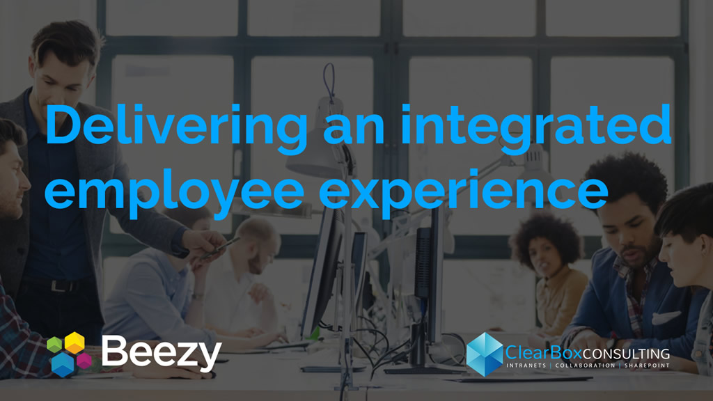 Delivering an integrated employee experience