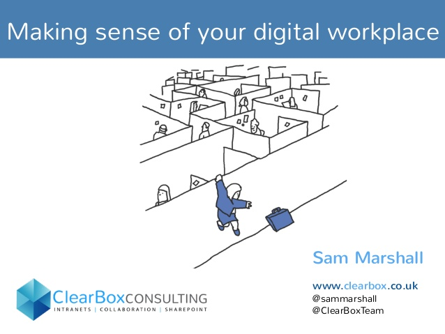 Making sense of your digital workplace