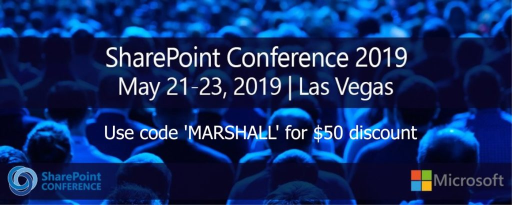May 21 to 23 2019. Las Vegas. Code = Marshall.