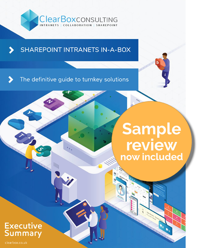 Executive summary: SharePoint intranets in-a-box report. Now with sample review included