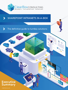 Executive summary: SharePoint intranets in-a-box report.