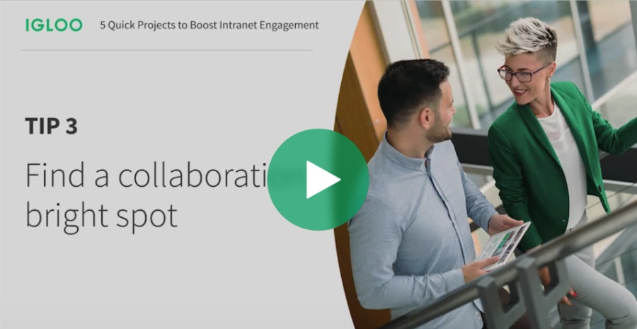 Tip 3 Video: Find the collaboration bright spots